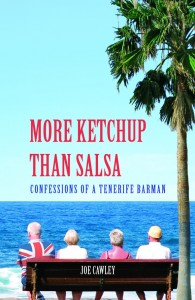More Ketchup Than Salsa, by Tenerife writer