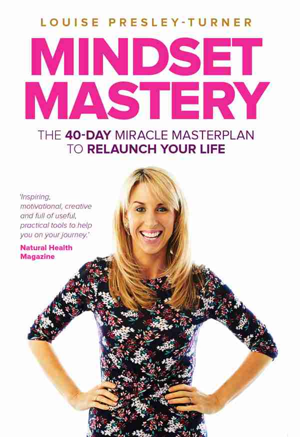 Mindset Mastery by Louise Presley-Turner