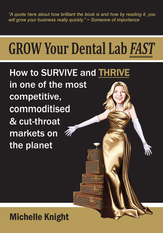 grow your dental lab fast