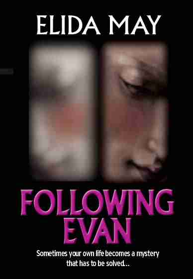 Following Evan by Elida May