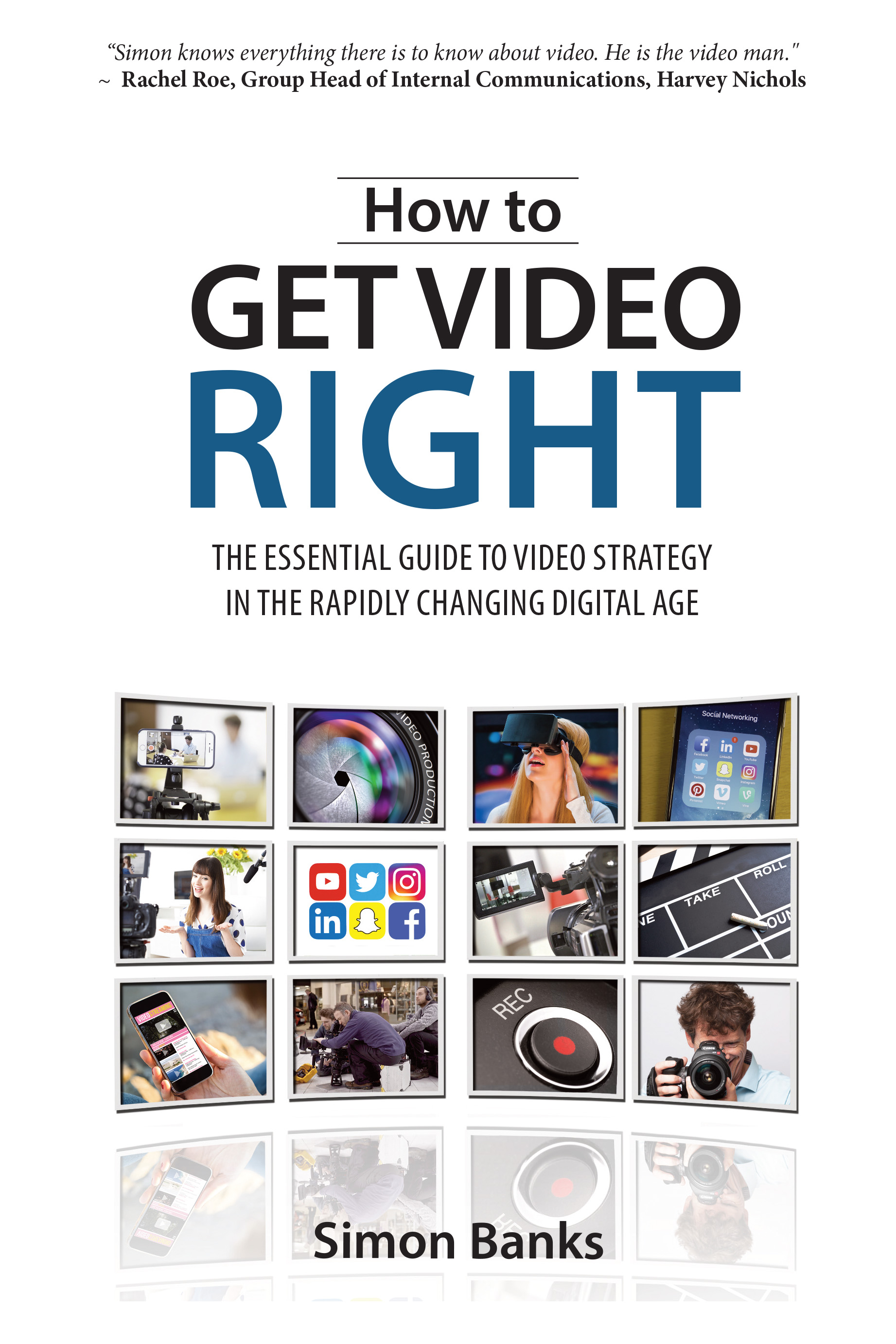 How to Get Video Right by Simon Banks