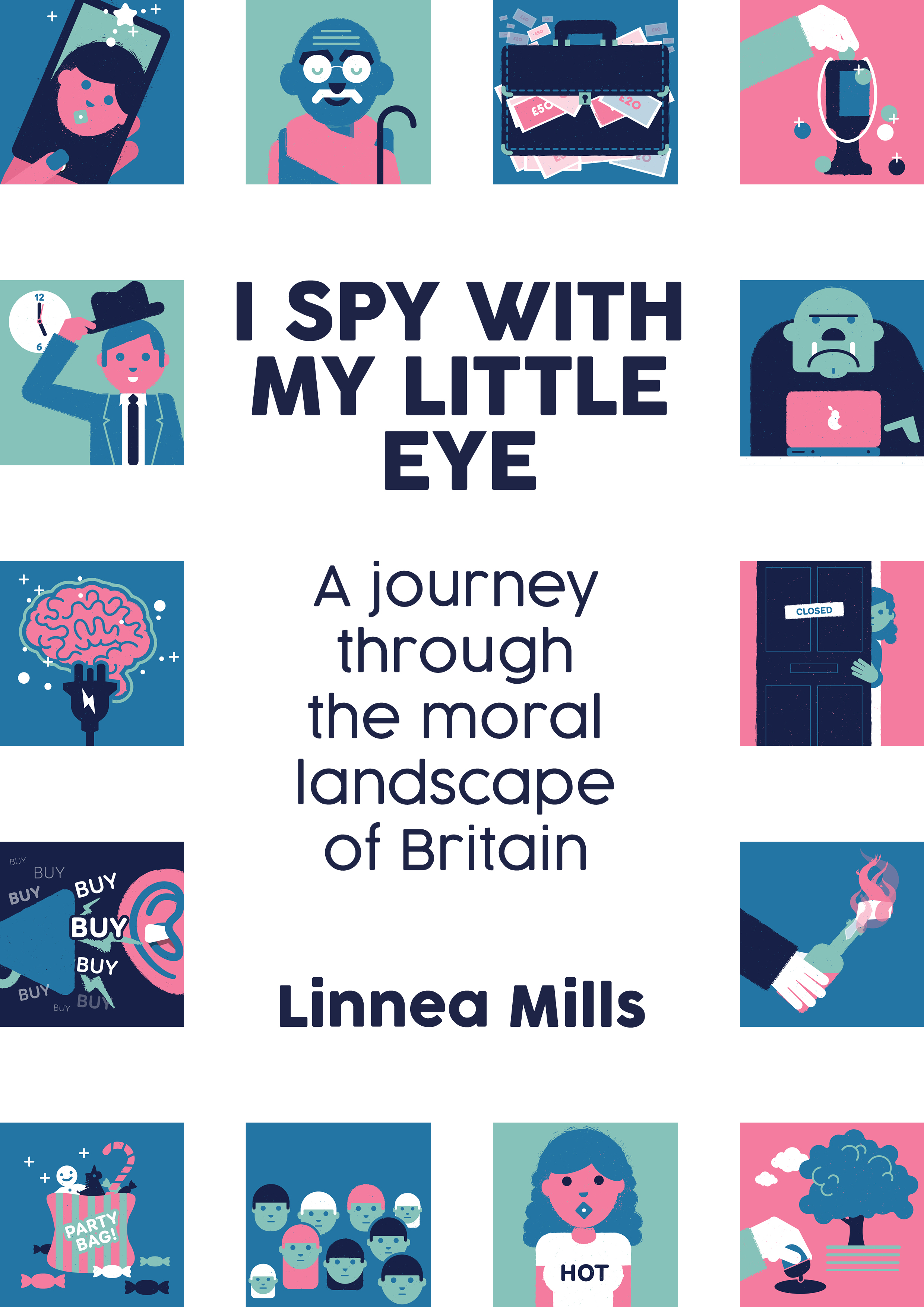 I Spy With My Little Eye by Linnea Mills
