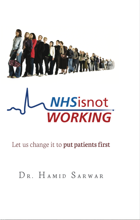 NHS is not WORKING by Dr Hamid Sarwar