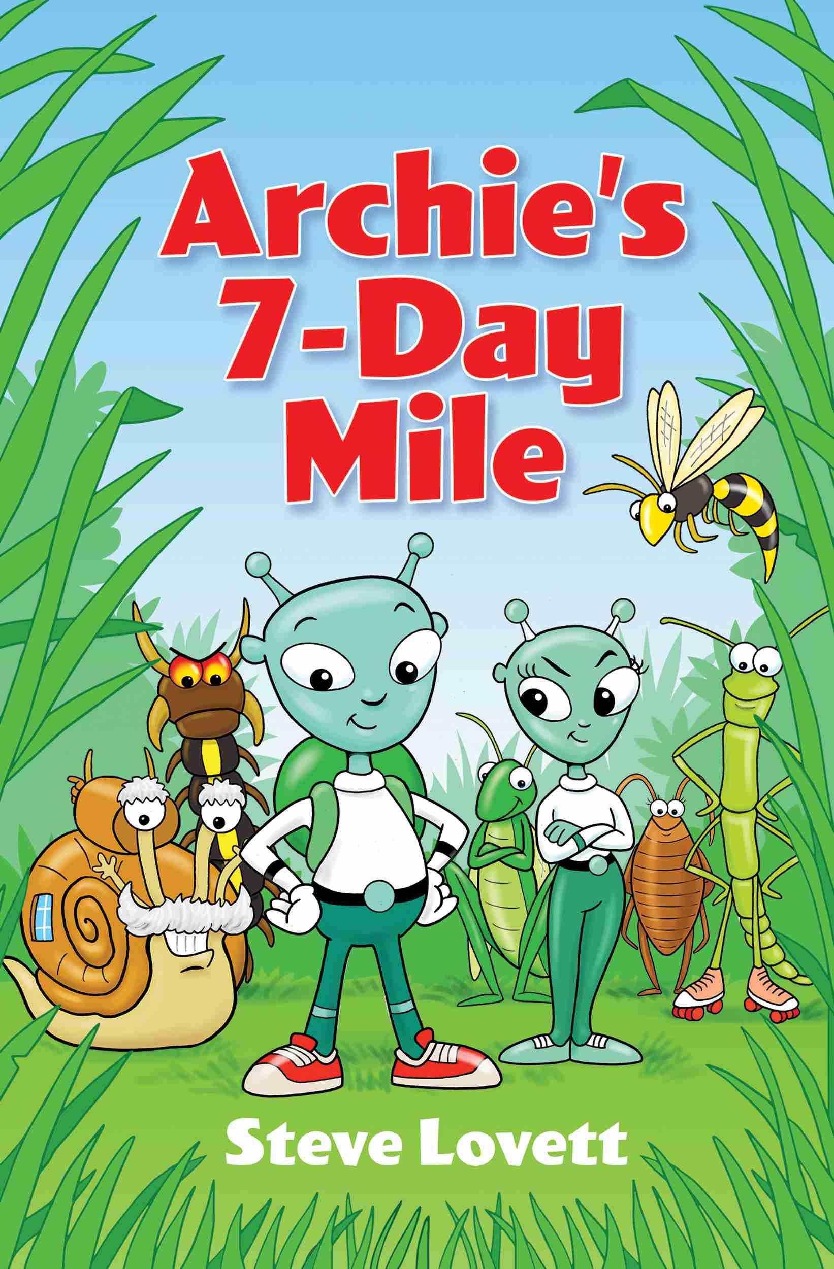 Archie's 7-Day Mile by Steve Lovett