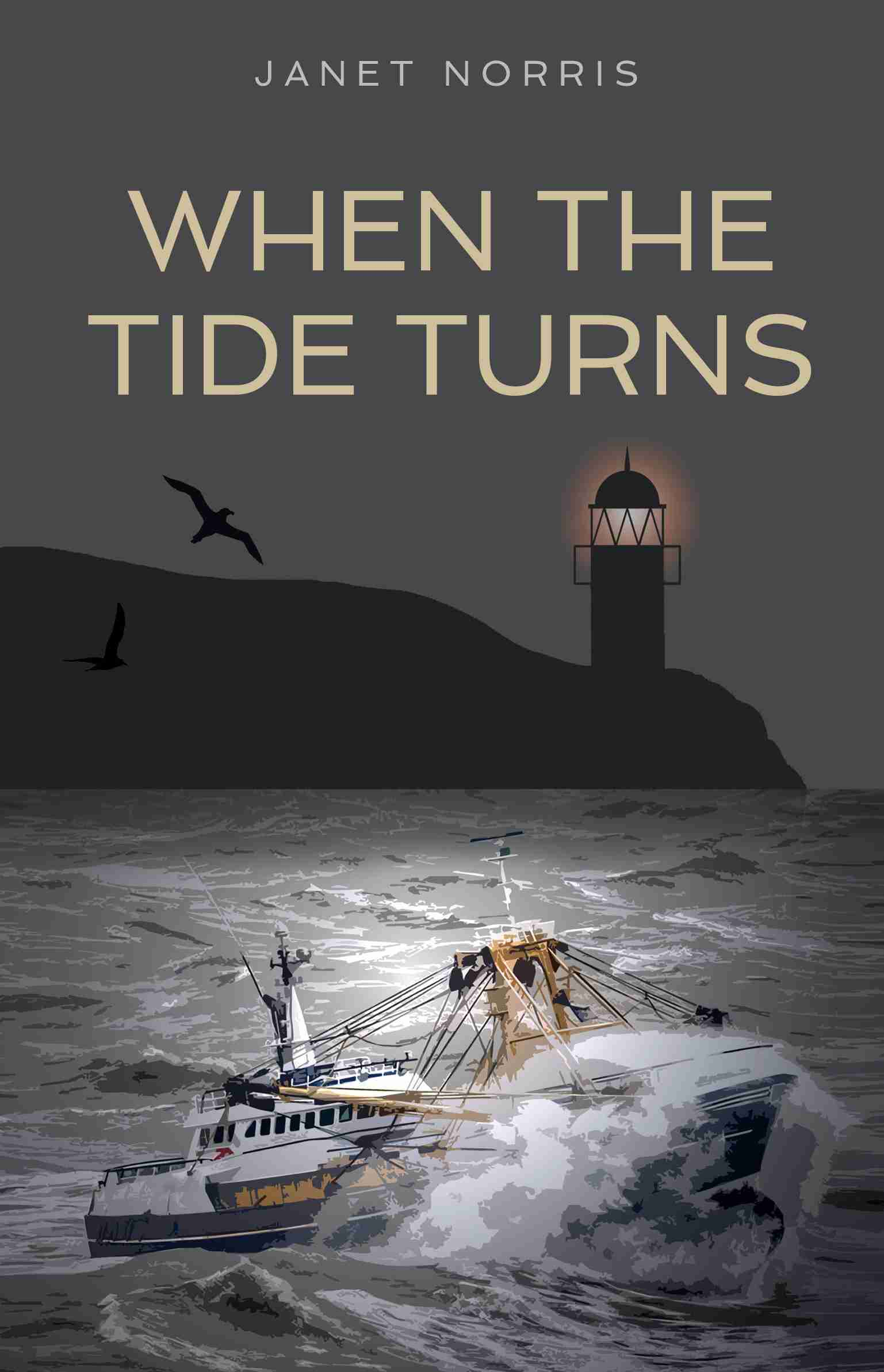 When the Tide Turns by Janet Norris