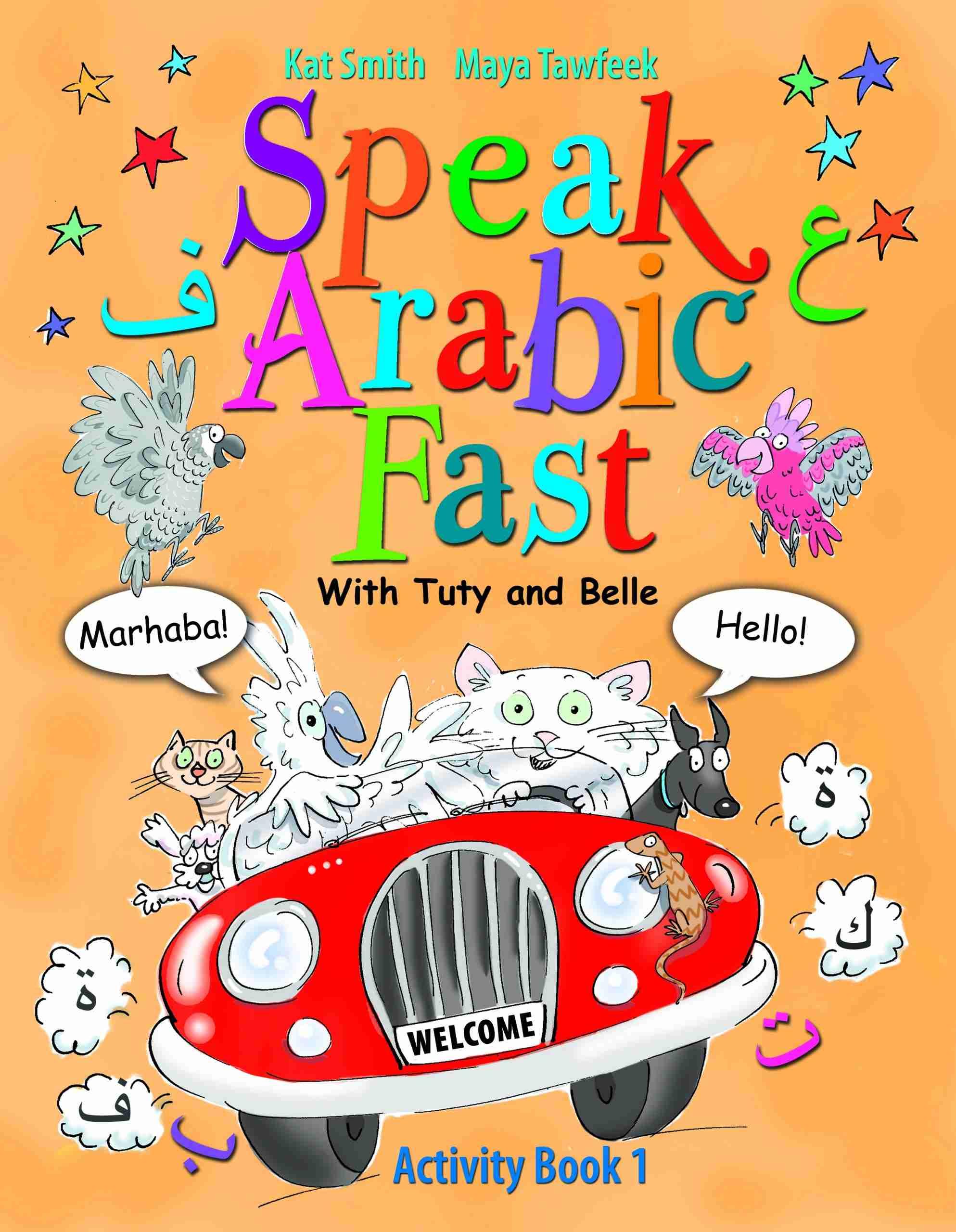 Speak Arabic Fast, Activity Book 1, by Kat Smith